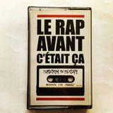 Le Rap Avant C'était Ça