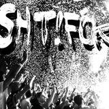 Sht Fck (Continous Mix)
