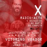 X Rádio-Acto, AR apresenta João Gil e Vitorino Voador
