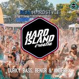 Hardstyle Serbia Podcast Ep20 | Hard Island Special Ft. Durky Bass, BENGR & Anderex
