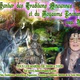 LE SENTIER DES TRADITIONS ANCIENNE ET DU ROYAUME ENCHANTÉ 09 septembre 2014