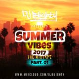 #SummerVibes The Mixtape 2017 // R&B, Hip Hop, Afrobeats & Dancehall) // instagram: djblighty