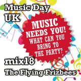 Music Day UK - mix series 18 - The Flying Frizbees