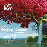 tropical voodoo mix #2