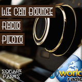 We Can Bounce Radio 001 (Piloto)