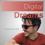 Digital Dreams Radio - Episode 054