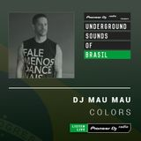 DJ Mau Mau - Colors #001 (Underground Sounds of Brasil)