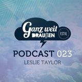 GWD Podcast 023 - Leslie Taylor 09-06-15