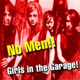 NoMen FM #16 - Girls in The Garage!