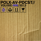 Pollux A/V Podcast Volume 005