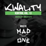 Kwality Kontrol Vol. 13 (DJ Mad One)