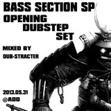 bass section sp ((((( opening dubstep set )))))