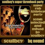 soulboy's throwback party part1