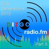 Club Generations 2015 part 8: Live Discomix on Dizgoradio.fm