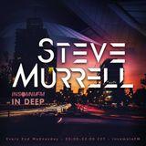 IN DEEP Steve Murrell EXCLUSIVE insomniafm.com February 2017
