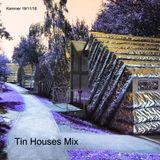 Tin Houses Mix