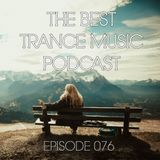The Best Trance Music Podcast 076