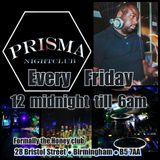 Prisma Nightclub Birmingham Every Friday with Dj Kenzie - quick UKG mix