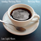 Sunday Morning Music vol. 11 - Morning Moon