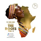 DJ YUNG MILLI PRESENTS - THE ROOTS VOL.2 (AFRO HOUSE MUSIC - SOUTH AFRICAN HOUSE)