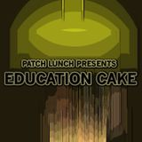 Education Cake (Patch Lunch - 2007)