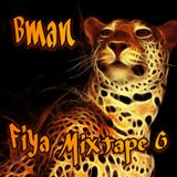 Bman Fiya 6
