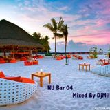 Nu Bar 04 Mixed By Dj Mili