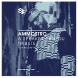 The Blast Podcast #124 - AMMOSTRO - A Speaker Cenzou Tribute