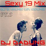 DJ DADUNG - Sexy 19 Mix Pt.2