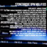 #103 StoneBridge BPM Mix