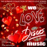 We Love Disco Music Valentines Day Mix v2 by DeeJayJose