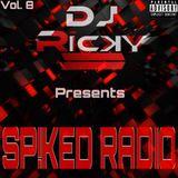 Sp!ked Radio Vol. 8