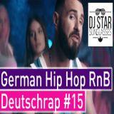 German Rap 2019 Best of Deutschrap Summer Hip Hop RnB Mix #15 - Dj StarSunglasses