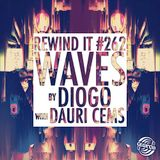 Rewind It #262 Waves by DIOGO with Dauri Cems