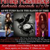 FUTURE FLASHBACKS DARKNESS DESCENDS episode - November 3, 2017