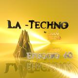 La Techno By CiscoYeah Episodio 60