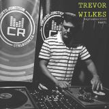 Trevor Wilkes @ CTRL ROOM - September 9 2015 - Part 1