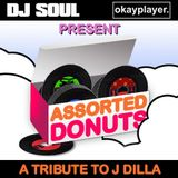 DJ Soul x Okayplayer - Assorted Donuts (A Tribute To J Dilla)