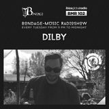 Bondage Music Radio #102 mixed by Dilby