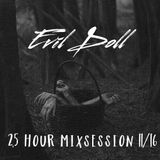 Evil Doll - 2,5 Hour Mixsession 11/16
