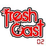 FreshCast 02 with Unit 13