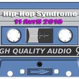 Hip Hop Syndrome 11 Avril 2016