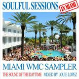 SOULFUL SESSIONS IN MIAMI - WMC 2015 - mixed by LOUIE LOPEZ