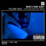 Who's That Girl? (Pillow Talk) - 19th September 2016