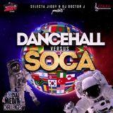 Dancehall Vs Soca (Social Media Challenge) Mixtape