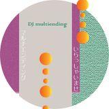731radiocast #1 [DJ multiendingマルチエンディング]