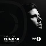 Kasra | #DNB60 | BBC Radio 1 [Friction D&B Show] | June 2015