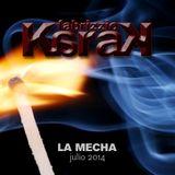 Fabrizzio Karak - La Mecha (Julio 2014)