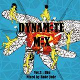 Dynamite mixtape Vol.3 UK-Garage
