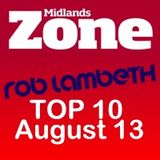 Midlands Zone: DJ Rob Lambeth's Top 10 for August